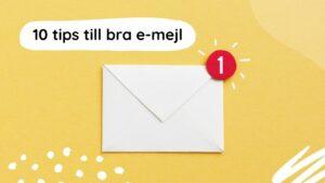 10 tips till bra e-mejl